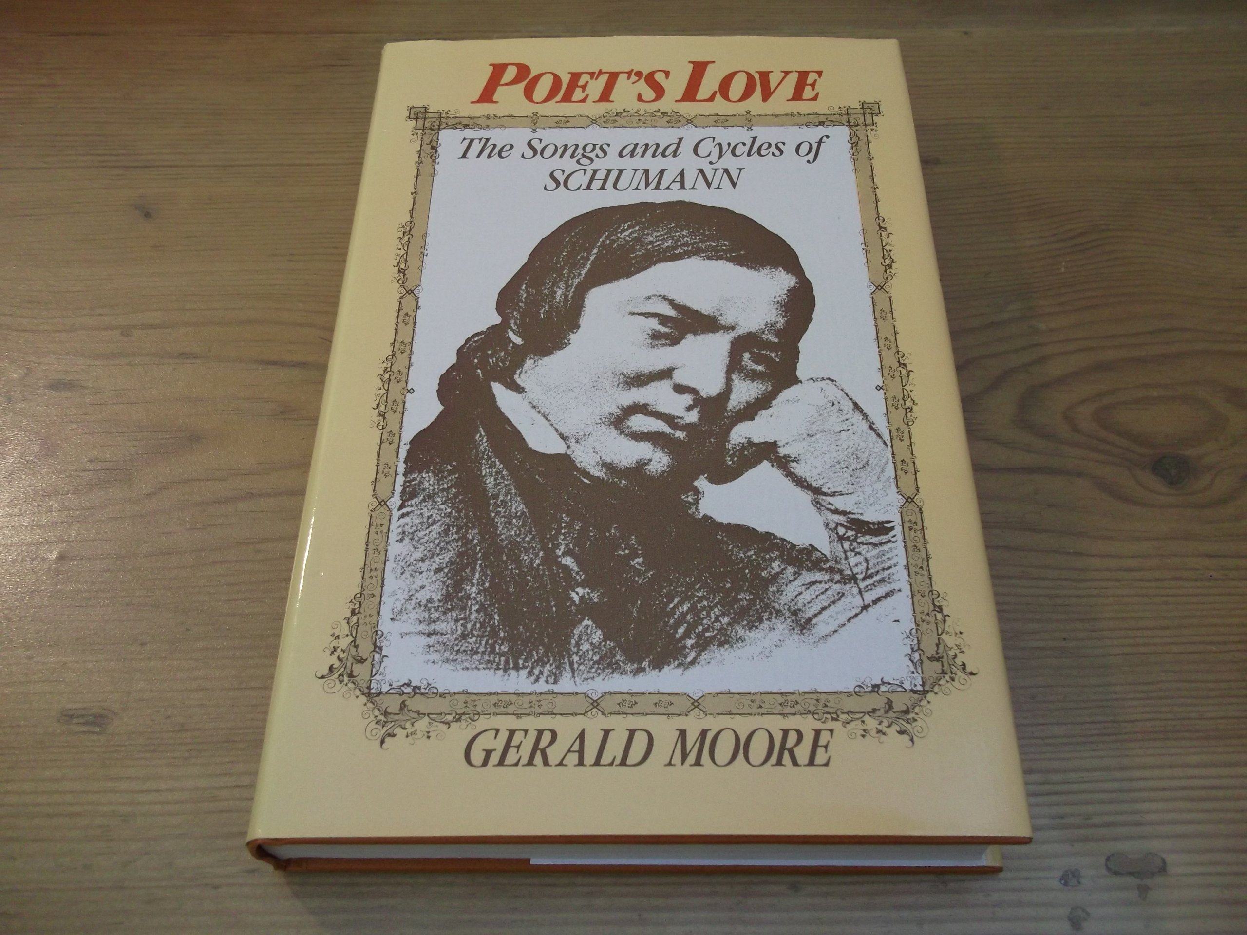 Poets Love The Songs And Cycles Of Schumann Amazoncouk Gerald