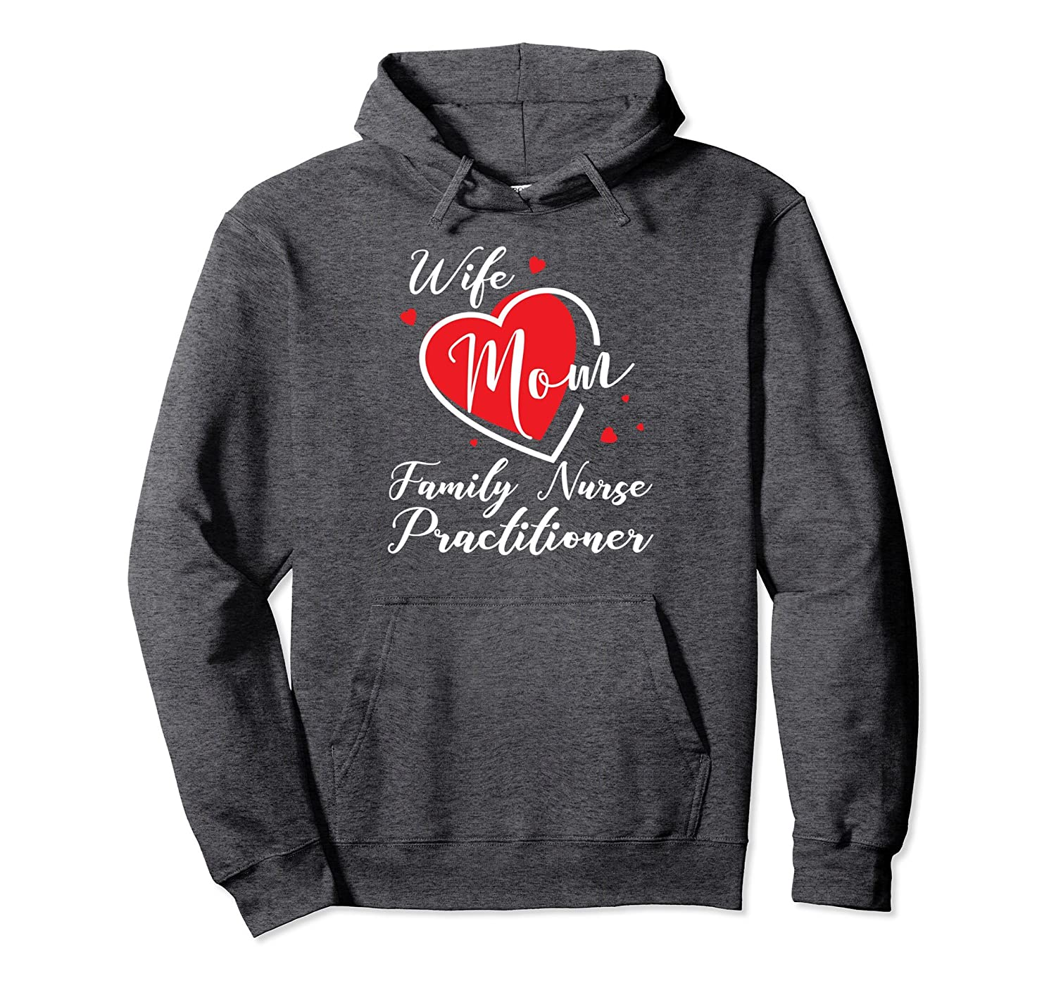 Family Nurse Practitioner Gifts Hoodie-TH