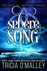 Sphere Song (The Isle of Destiny Series Book 4) Kindle Edition