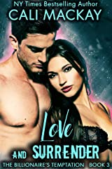 Love and Surrender (The Billionaire's Temptation Series Book 3) Kindle Edition