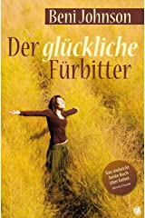 Der glückliche Fürbitter (German Edition) Kindle Edition