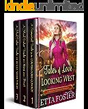 Τales of Love Looking West: A Historical Western Romance Collection