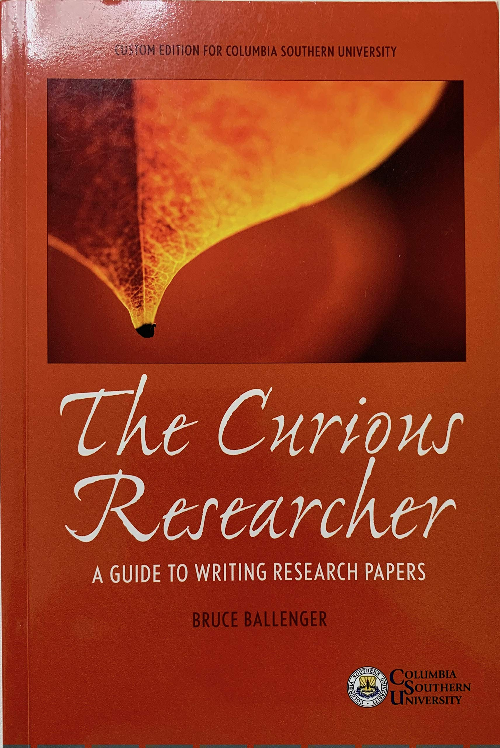 Download The Curious Researcher: A guide to writing research papers, Custom edition for Columbia Southern University ebook