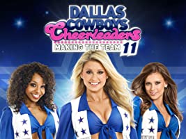 Dallas Cowboys Cheerleaders: Making The Team  Season 11