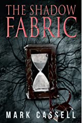 The Shadow Fabric: a supernatural thriller Kindle Edition