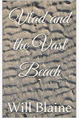 Vlad and the Vast Beach (Wildly Inappropriate Stories for Children Book 1) Kindle Edition