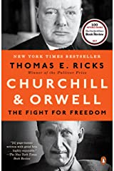 Churchill and Orwell: The Fight for Freedom Kindle Edition