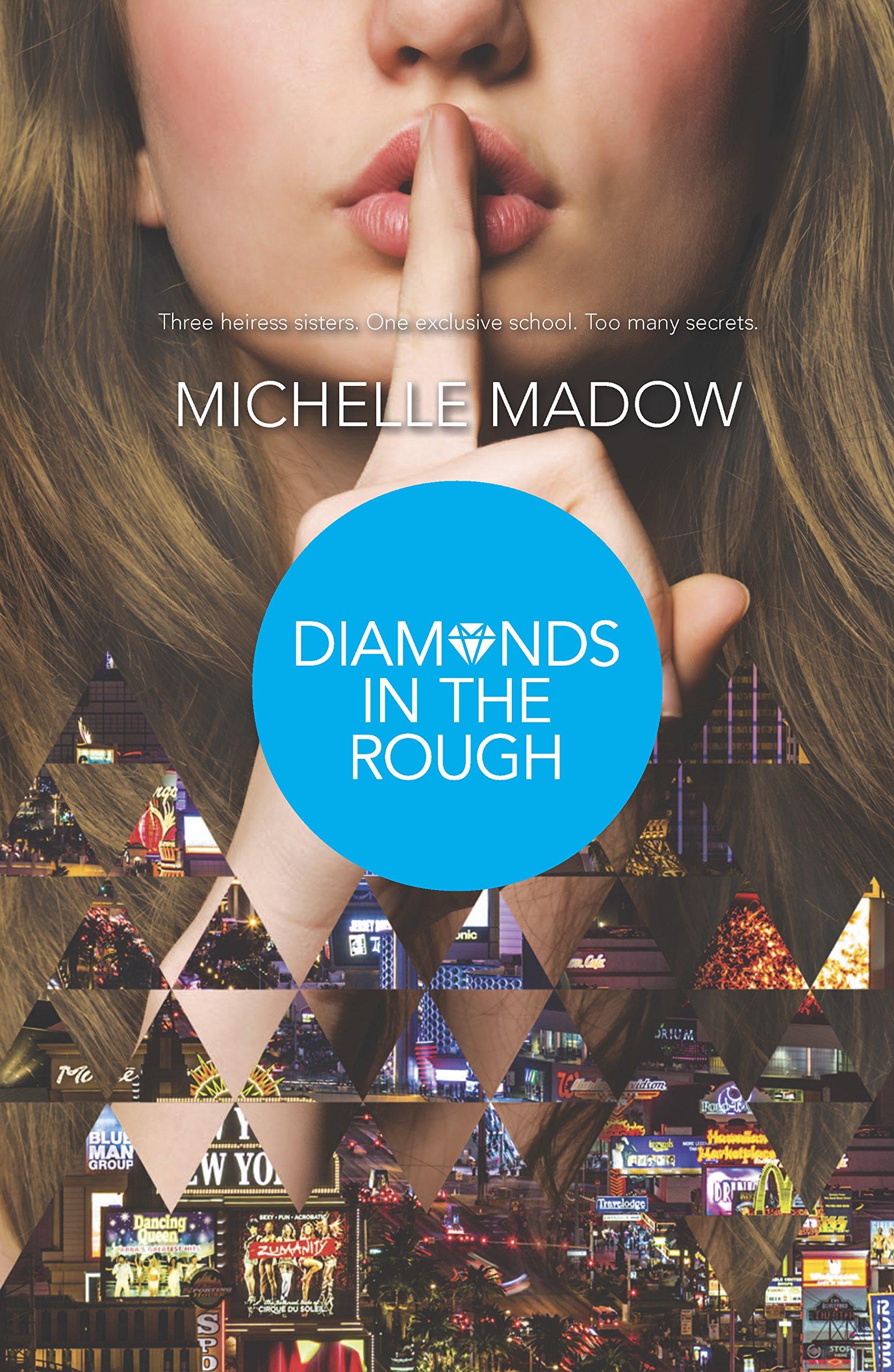Diamonds in the Rough (Secret Diamond Sisters, Band 2)