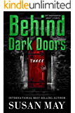Behind Dark Doors (three): Six Suspenseful Short Stories