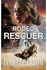 Rodeo Rescuer (Wrangler's Corner Book 2) Kindle Edition