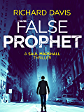False Prophet (Saul Marshall Thrillers Book 1)