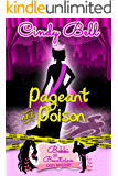 Pageant and Poison (A Bekki the Beautician Cozy Mystery Book 4)