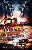 Memory of Dragons: A Contemporary Fantasy Adventure