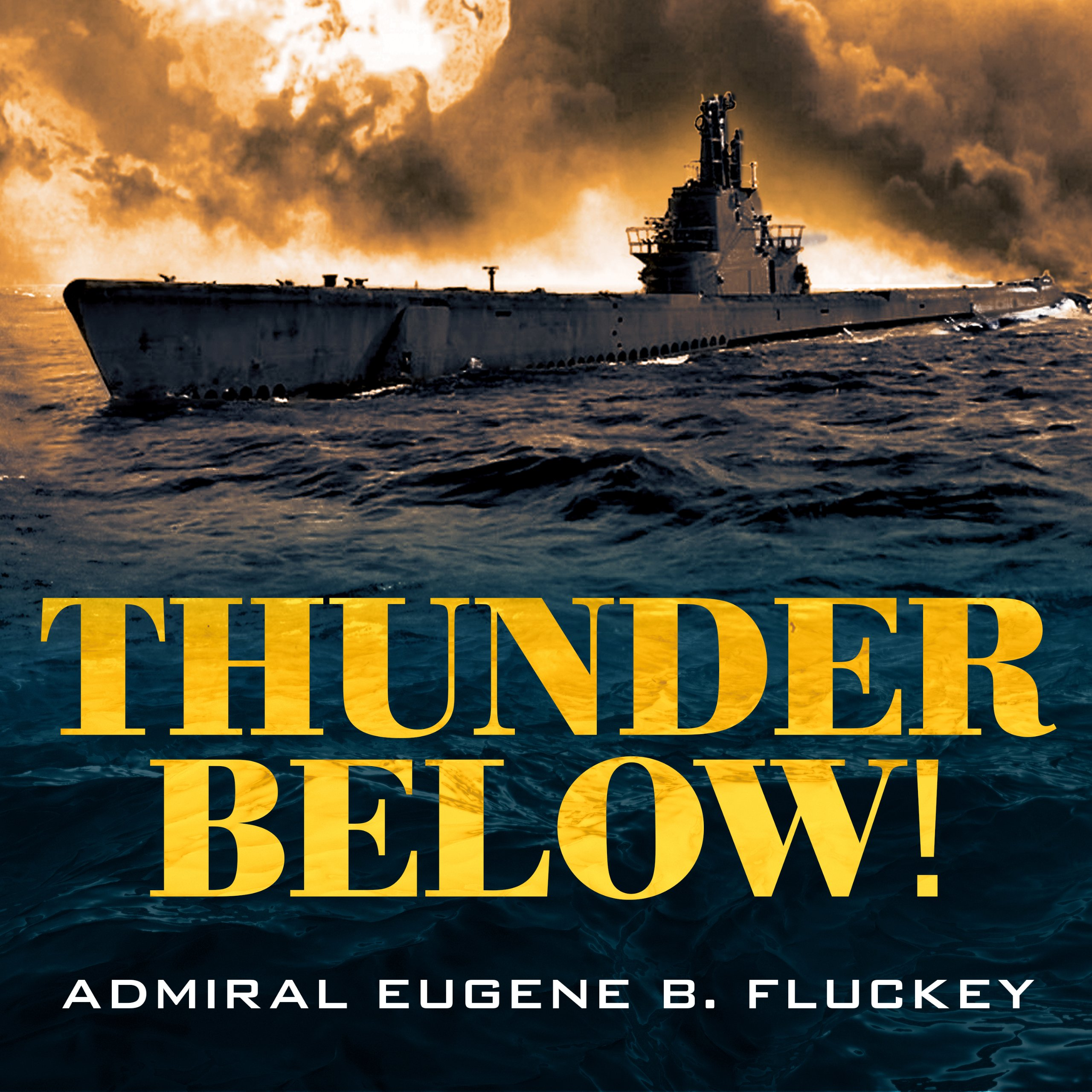 Thunder Below!: The USS Barb Revolutionizes Submarine Warfare in World War II by Tantor Audio (Image #1)