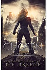 Chosen (The Warrior Chronicles Book 1) Kindle Edition