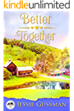 Better Together (Sweet Haven Farm Book 2)