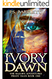 IVORY DAWN: The Razor's Adventures Pirate Tales