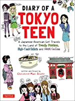 Diary Of A Tokyo Teen: A Japanese-American Girl