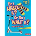 Do I Need It? or Do I Want It?: Making Budget Choices: 0