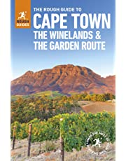 The Rough Guide to Cape Town, The Winelands and the Garden Route (Travel Guide) (Rough Guides)