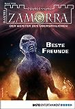 Professor Zamorra 1149 - Horror-Serie: Beste Freunde (German Edition)