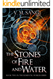 The Stones of Fire and Water (Elemental Worlds Book 2)