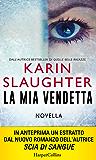 La mia vendetta (Italian Edition)