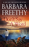 Don't Say A Word (English Edition)