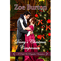 Darcy's Christmas Compromise: A Pride & Prejudice Variation