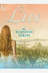 Live: A Burnside Novel Kindle Edition