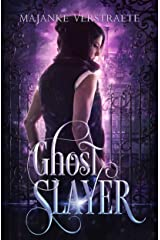 Ghost Slayer Kindle Edition