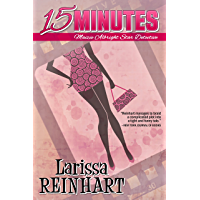 15 Minutes: A Maizie Albright Humorous Romantic Mystery (Maizie Albright Star Detective Book 1)