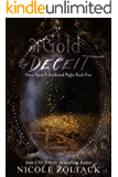 Of Gold and Deceit (Once Upon a Darkened Night Book 5)