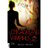 Chicagoland Vampires - Frisch gebissen (Chicagoland-Vampires-Reihe 1)