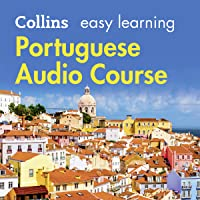 Portuguese Easy Learning Audio Course: Learn to Speak Portuguese the Easy Way with Collins