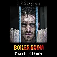 Boiler Room: Prison Just Got Harder (English Edition)