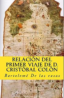 Relación del primer viaje de D. Cristóbal Colón (In memoriam historia nº 11)