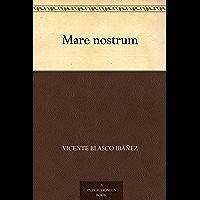 Mare nostrum (Spanish Edition)