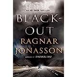 Blackout: An Ari Thor Thriller (The Dark Iceland Series Book 3)