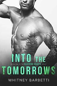Into the Tomorrows (Bleeding Hearts Book 1)