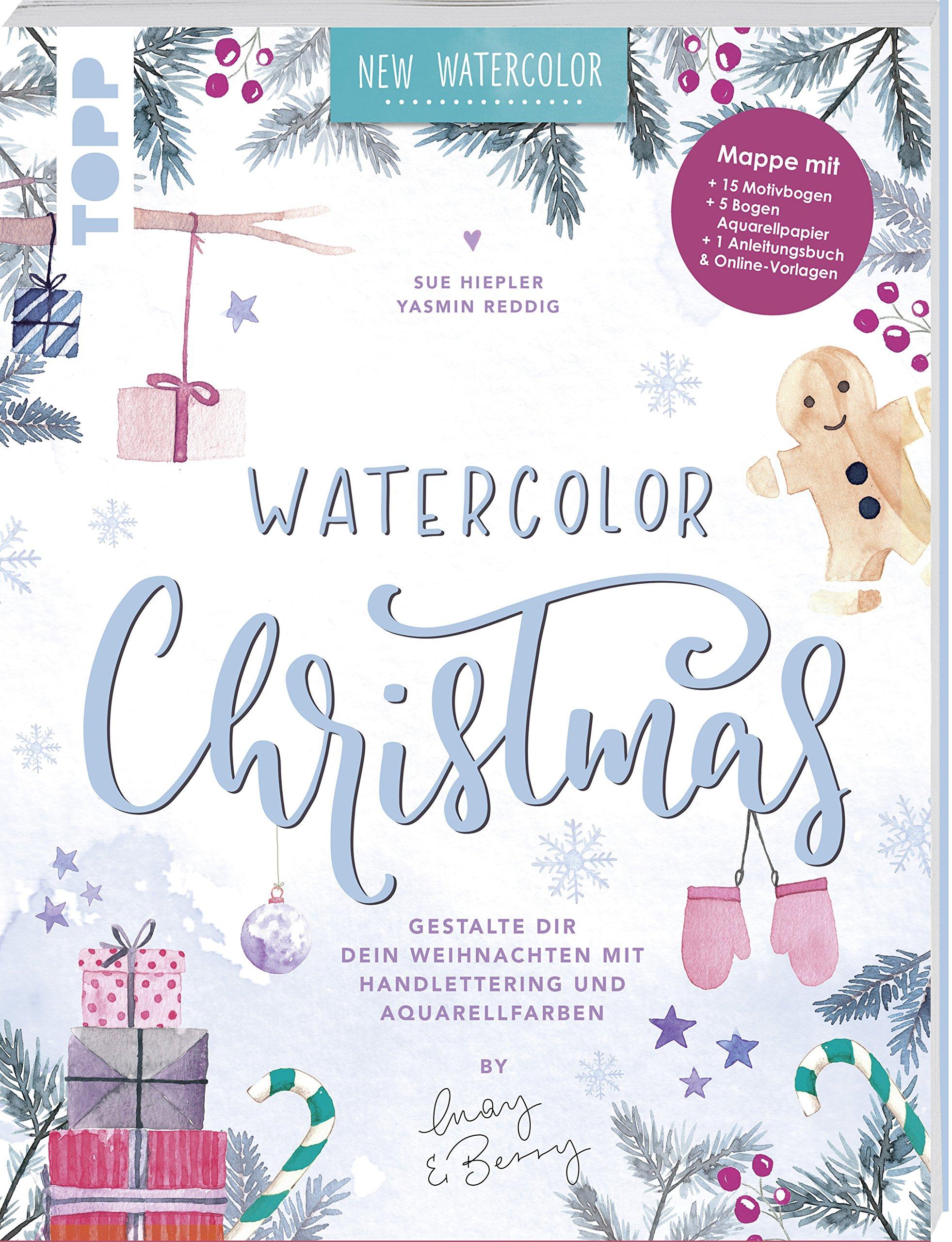 Watercolor Christmas. Gestalte dir dein Weihnachten mit Handlettering und Aquarellfarben by May and Berry: Mappe mit 32 Seiten Anleitungsheft, 15 ... zusätzlich als Download zum Ausdrucken.