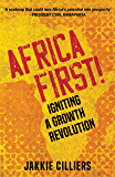 Africa First!: Igniting a Growth Revolution