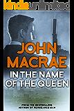 In The Name of the Queen (Captain Farrah Book 1)