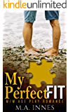 My Perfect Fit: A M/m Age Play Romance (Pieces Book 2)