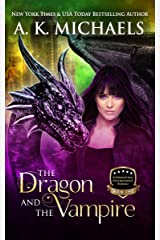 Supernatural Enforcement Bureau,  The Dragon and The Vampire: Book 1