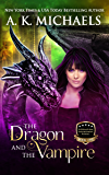 Supernatural Enforcement Bureau,  The Dragon and The Vampire: Book 1