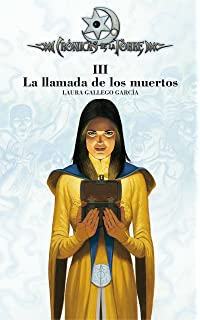 La llamada de los muertos (Cronicas de la torre)/ The Call of the