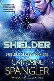 Shielder — A Science Fiction Romance (Shielder series Book 1)