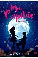 Meu Capitão: Sessenta Noites em Trindade 2 eBook Kindle