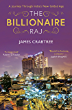 The Billionaire Raj: A Journey Through India's New Gilded Age - shortlisted for FT & McKinsey Business Book of the Year 2018